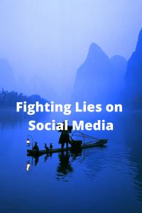 Fighting Lies on Social Media